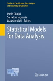 Statistical Models for Data Analysis ebook by Paolo Giudici,Salvatore Ingrassia,Maurizio Vichi