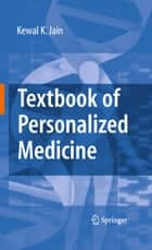 Textbook of Personalized Medicine ebook by Kewal K. Jain