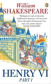 Henry VI Part One ebook by William Shakespeare,Jane Kingsley-Smith