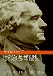 Thomas Jefferson - Author of America ebook by Christopher Hitchens