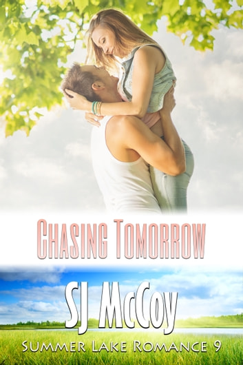 Chasing Tomorrow - Ben's backstory with Charlotte ebook by SJ McCoy
