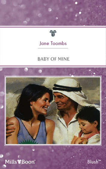 Baby Of Mine ebook by Jane Toombs