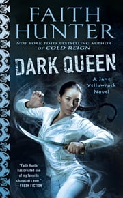Dark Queen ebook by Faith Hunter