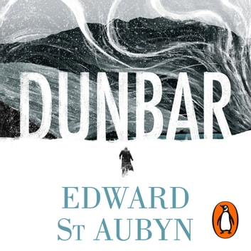 Dunbar - King Lear Retold (Hogarth Shakespeare) audiobook by Edward St Aubyn