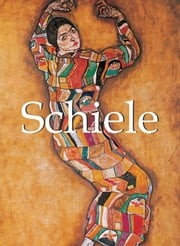 Schiele ebook by Kobo.Web.Store.Products.Fields.ContributorFieldViewModel