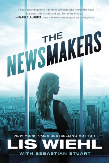 The Newsmakers ebook by Lis Wiehl