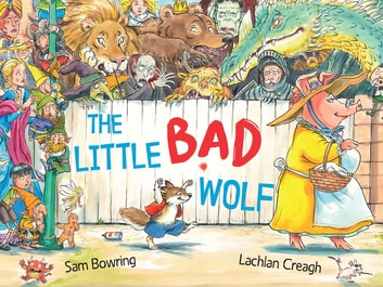 The Little Bad Wolf - From the bestselling illustrator of Wombat Went A' Walking ebook by Sam Bowring