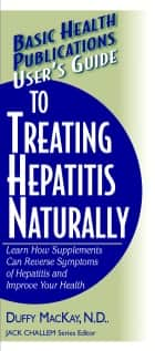 User's Guide to Treating Hepatitis Naturally ebook by Douglas Mackay ND