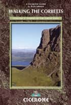 Walking the Corbetts Vol 2 North of the Great Glen ebook by Brian Johnson