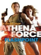Flashpoint ebook by Connie Hall
