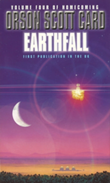 Earthfall - Homecoming Series: Book 4 ebook by Orson Scott Card