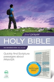 Find Prayer: NIV VerseLight Bible eBook: Quickly Find Scripture Passages about Prayer ebook by Various Authors