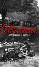 Christine ebook by Laramie Briscoe