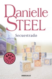 Secuestrado ebook by Danielle Steel