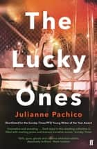 The Lucky Ones ebook by Julianne Pachico