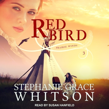 Red Bird audiobook by Stephanie Grace Whitson