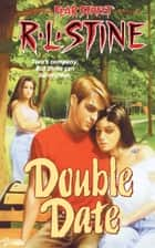 Double Date ebook by R.L. Stine