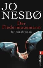 Der Fledermausmann - Harry Holes erster Fall ebook by Jo Nesbø, Günther Frauenlob