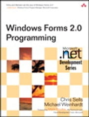 Windows Forms 2.0 Programming ebook by Chris Sells,Michael Weinhardt