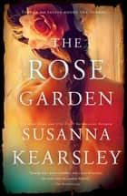 The Rose Garden ebook by Susanna Kearsley