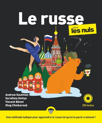 Le russe pour les Nuls ebook by Serafima GETTYS,Andrew KAUFMAN