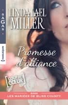 Promesse d'alliance ebook by Linda Lael Miller