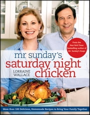 Mr. Sunday's Saturday Night Chicken ebook by Kobo.Web.Store.Products.Fields.ContributorFieldViewModel