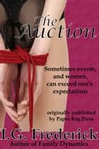 The Auction eBook by I.G. Frederick