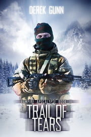 Trail of Tears ebook by Derek Gunn