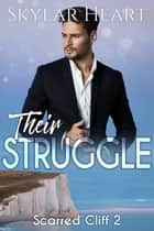 Their Struggle ebook by