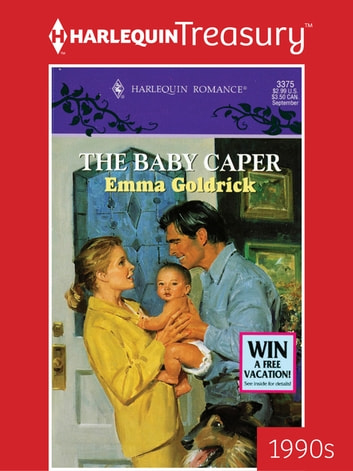The Baby Caper Ebook By Emma Goldrick 9781459285576 Rakuten Kobo