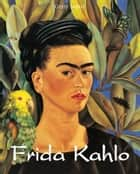 Frida Kahlo ebook by Gerry Souter
