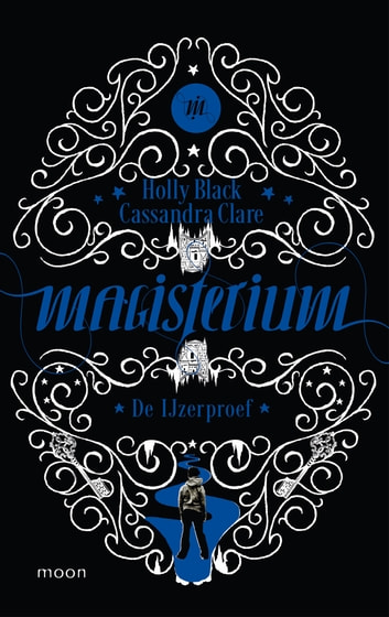 Magisterium boek 1 - De IJzerproef ebook by Holly Black,Cassandra Clare