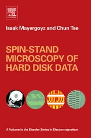Spin-stand Microscopy of Hard Disk Data ebook by Mayergoyz, Isaak D.