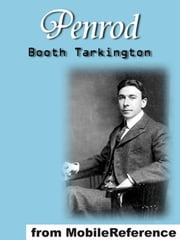 Penrod (Mobi Classics) ebook by Booth Tarkington
