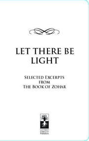 Let There Be Light: selected excerpts from The Book of Zohar ebook by C, Yaniv