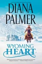Wyoming Heart ebook by