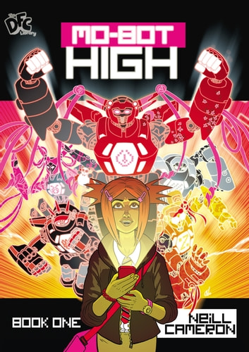 DFC Library: Mo-bot High ebook by Neill Cameron