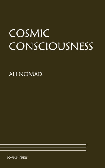Cosmic Consciousness eBook by Ali Nomad