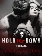 Hold Me Down ebook by Jackie Ashenden