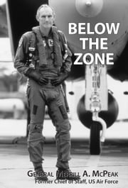 Below the Zone ebook by General Merrill A. McPeak