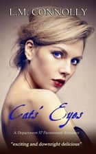 Cats' Eyes - Department 57, #6 ebook by
