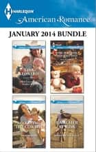 Harlequin American Romance January 2014 Bundle ebook by Tina Leonard,Trish Milburn,Jacqueline Diamond,Barbara White Daille