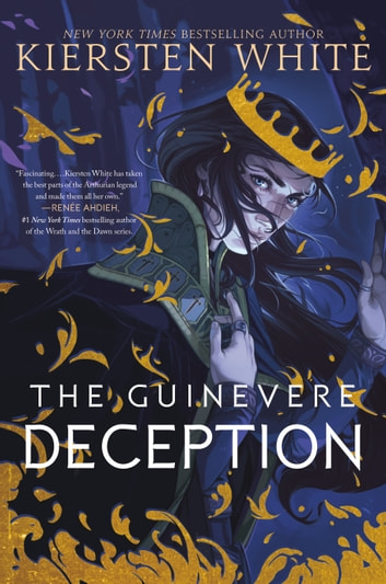 The Guinevere Deception e-bog by Kiersten White