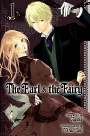 The Earl and The Fairy, Vol. 1 ebook by Ayuko