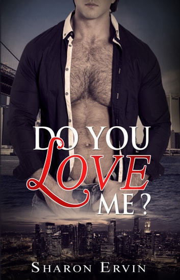 Do You Love Me? ebook by Sharon Ervin