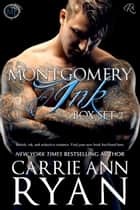 Montgomery Ink Box Set 2 (Books 1.5, 2, and 3) ebook by Carrie Ann Ryan
