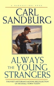 Always the Young Strangers ebook by Carl Sandburg