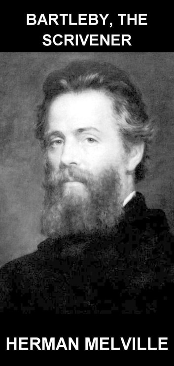 Bartleby, The Scrivener [con Glossario in Italiano] ebook by Herman Melville,Eternity Ebooks
