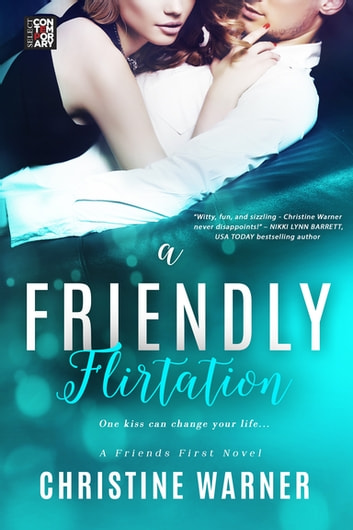 A Friendly Flirtation ebook by Christine Warner